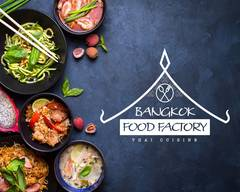 The Bangkok Food Factory