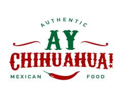 Ay Chihuahua Mexican Food