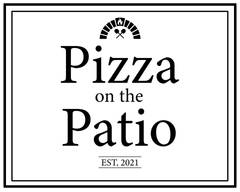 Pizza on the Patio by Brace & Browns