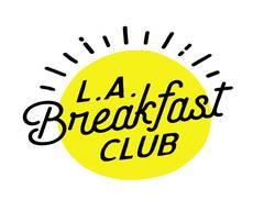 LA Breakfast Club