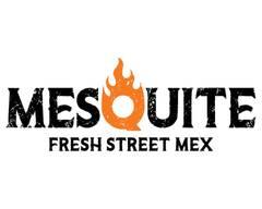 Mesquite Fresh Street Mex (Waddell Rd)