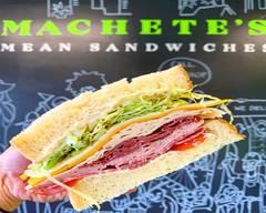 Machetes Mean Sandwiches